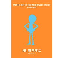 Minimalist Mr Meeseeks Photographic Print