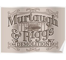 Murtaugh & Riggs Demolition Poster