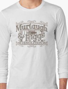 Murtaugh & Riggs Demolition Long Sleeve T-Shirt