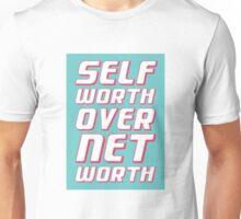 Self Worth 2 Unisex T-Shirt