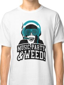 Music Party Weed 2 Classic T-Shirt