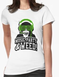 Music Party Weed 3 Womens Fitted T-Shirt