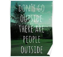 Don't Go Outside Poster