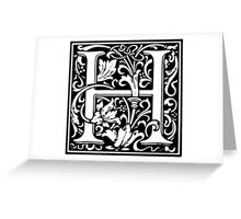 William Morris Renaissance Style Cloister Alphabet Letter H Greeting Card