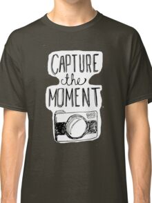 Capture the Moment Classic T-Shirt