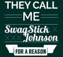 Just Call Me SwagStick by Fastlines49s