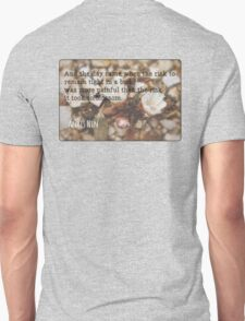 The Risk to Blossom Unisex T-Shirt