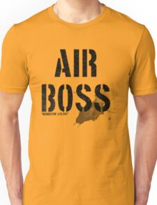 Air Boss (requestin' a flyby) Unisex T-Shirt