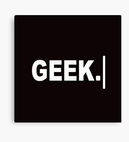 Geek. Canvas Print
