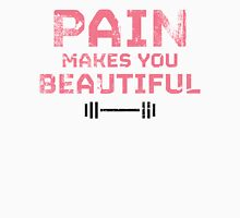 Pain Makes You Beautiful Womens Fitted T-Shirt