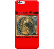 Drunk Monks iPhone Case/Skin