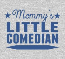 Mommy's Little Comedian One Piece - Long Sleeve