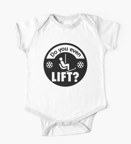 Do you even lift? One Piece - Short Sleeve