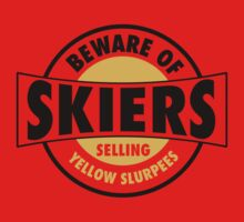 Be aware of skiers selling yellow slurpees Kids Clothes