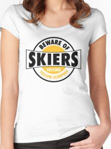 Be aware of skiers selling yellow slurpees Women's Fitted Scoop T-Shirt