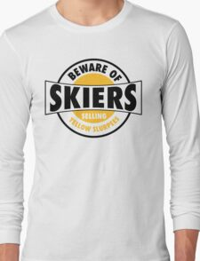 Be aware of skiers selling yellow slurpees Long Sleeve T-Shirt