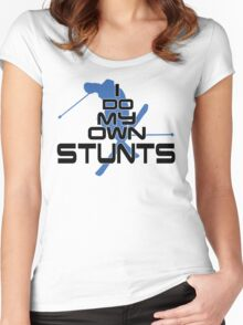 I do my own stunts Women's Fitted Scoop T-Shirt