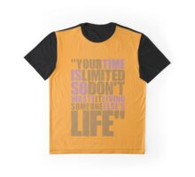 "Your time is limited... ""Steve Jobs"" Life Inspirational Quote Graphic T-Shirt"