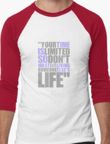 "Your time is limited... ""Steve Jobs"" Life Inspirational Quote Men's Baseball ¾ T-Shirt"