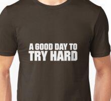 Try Hard - White Unisex T-Shirt