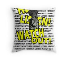 HEY HEY! Throw Pillow