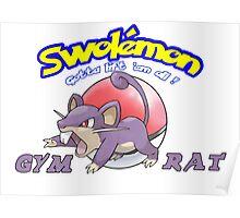 Pokemon - Gym Rat Poster