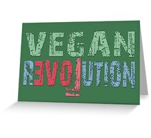 VEGAN REVOLUTION - vegan, vegetarian, animal rights, cruelty to animals Greeting Card