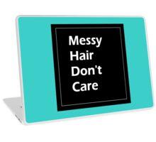 Messy Hair Don't Care Laptop Skin