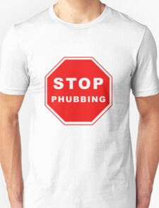 Stop Phubbing T-Shirt