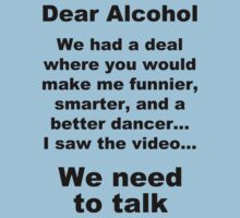 Dear Alcohol by funkybreak