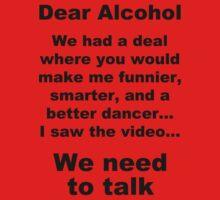Dear Alcohol Baby Tee