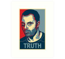 Truth ~ Joe Rogan Art Print