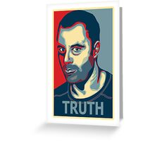 Truth ~ Joe Rogan Greeting Card