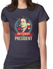 Jon Stewart for President  Womens Fitted T-Shirt