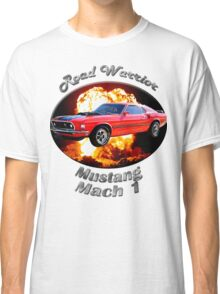 Ford Mustang Mach 1 Road Warrior Classic T-Shirt