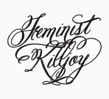 Feminist Killjoy by rydrahuang