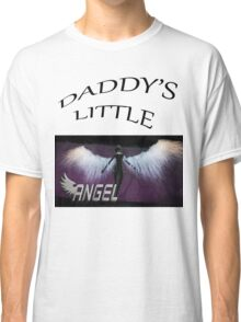 Daddy's Little Angel Tee Classic T-Shirt