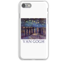 Starry Night Over the Rhone by Vincent Van Gogh iPhone Case/Skin