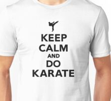 Keep calm and do Karate Unisex T-Shirt