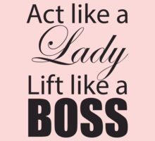 Act Like A Lady, Lift Like A Boss (black ink) Workout Tee. Crossfit Tee. Exercise Tee. Weightlifting Tee. Running Tee. Fitness by Max Effort