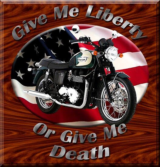 Triumph Bonneville Give Me Liberty by hotcarshirts