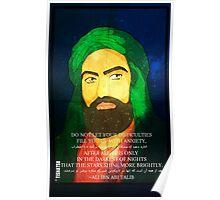 Hazrat Ali, wiseman, figure, icon, wise, wisdom, quote, islam, muslim, hussain,, hassan, sahaba, imam Poster