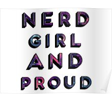 Nerd Girl and Proud Poster