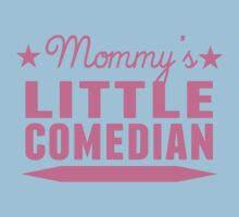 Mommy's Little Comedian Kids Tee