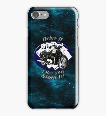 Triumph Bonneville Drive It Like You Stole It iPhone Case/Skin