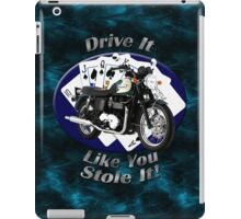 Triumph Bonneville Drive It Like You Stole It iPad Case/Skin