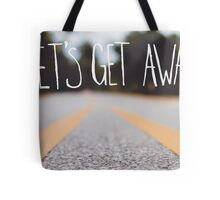 Let's Get Away Tote Bag