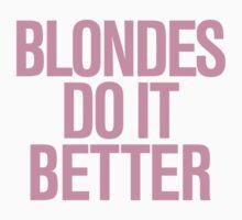 Blondes do it Better. Kids Clothes