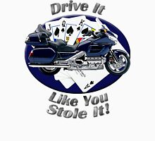 Honda Gold Wing Drive It Like You Stole It Unisex T-Shirt