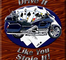 Honda Gold Wing Drive It Like You Stole It by hotcarshirts